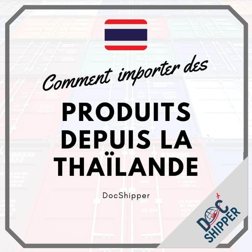 comment importer des produits de thailande
